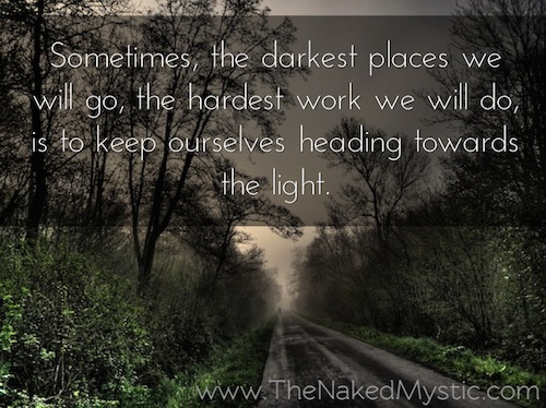 "a long, dark road with the words ""sometimes the darkest places we will go, the hardest work we will do, is to keep ourselves heading towards the light."""